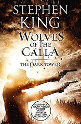 The Dark Tower V: Wolves of the Calla: (Volume 5), Paperback Book, By: Stephen King