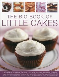 The Big Book of Little Cakes, Paperback Book, By: Catherine Atkins