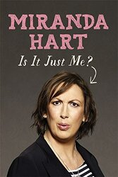 Is it Just Me?, Paperback Book, By: Miranda Hart