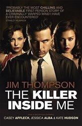 The Killer Inside Me, Paperback Book, By: Jim Thompson