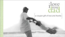 I Love You Dad: A Coupon Gift of Love and Thanks (Coupon Collections), Paperback Book, By: Sourcebooks