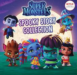 Spooky Story Collection (Super Monsters - Netflix), Paperback Book, By: Scholastic