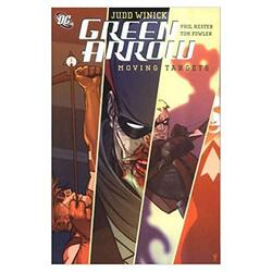 Green Arrow: Moving Targets, Paperback, By: Judd Winick
