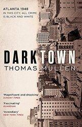 Darktown, Paperback Book, By: Thomas Mullen