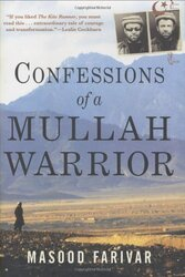 Confessions of a Mullah Warrior, Hardcover Book, By: Masood Farivar