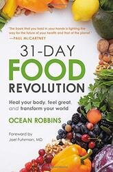 31-Day Food Revolution: Heal Your Body, Feel Great, and Transform Your World, Hardcover Book, By: Robbins Ocean