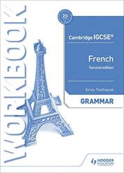 Cambridge IGCSE (TM) French Grammar Workbook Second Edition, By: Kirsty Thathapudi