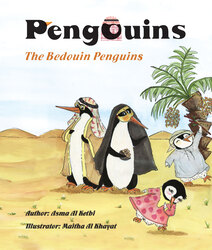 The Pengouins (The Bedouin Pengouins), Paperback Book, By: Asma'a Al Ketbi