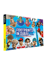 Footprints in Dubai, Hardcover Book, By: Explorer Publishing