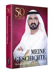 My Story (German), Hardcover Book, By: Mohammed Bin Rashid Al Maktoum
