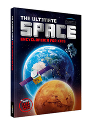 The Ultimate Space Encyclopedia For Kids, Hardcover Book, By: Mohammed Bin Rashid Space Center
