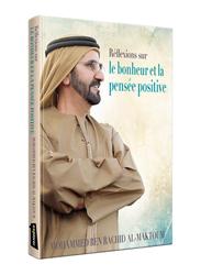 Reflections on Happiness & Positivity (French), Hardcover Book, By: Mohammed Bin Rashid Al Maktoum