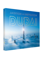 Dubai: Ambition and Inspiration (Morning Fog), Hardcover Book, By: Explorer Publishing