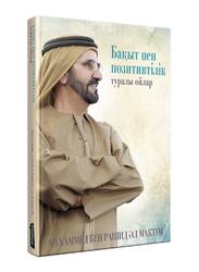 Reflections on Happiness & Positivity (Kazakh), Hardcover Book, By: Mohammed Bin Rashid Al Maktoum