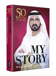 My Story, Hardcover Book, By: Mohammed Bin Rashid Al Maktoum