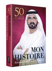 My Story (French), Hardcover Book, By: Mohammed Bin Rashid Al Maktoum