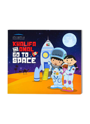 Khalifa and Amal Go to Space, Paperback Book, By: Mohammed Bin Rashid Space Center