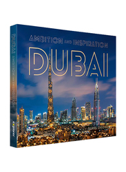 Dubai: Ambition and Inspiration (Twilight), Hardcover Book, By: Explorer Publishing