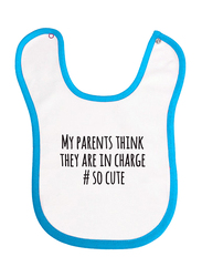 Cheeky Micky My Parents Think They Are In Charge # So Cute Printed Bib for Boys, White