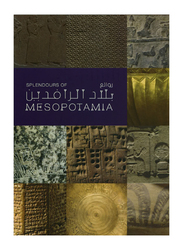 Splendours of Mesopotamia (Arabic), By: Department of Cultural & Tourism, Abu Dhabi