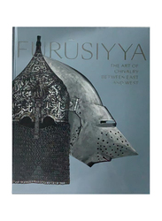 Furusiyya. The Art of Chivalry between East and West (English), By: Department of Cultural & Tourism - Abu Dhabi - Louvre