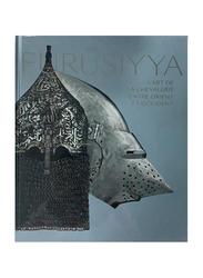 Furusiyya. L'art de la chevalerie entre Orient et Occident (French), By: Department of Cultural & Tourism - Abu Dhabi - Louvre