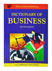 Dictionary of Business Second Edition, Paperback Book, By: P.H.Collin