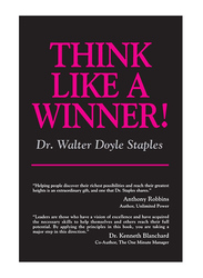 Think Like a Winner!, Paperback Book, By: Dr. Walter Doyle Staples