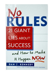 No Rules, Paperback Book, By: Dan S. Kennedy