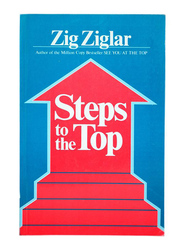 Steps To The Top, Paperback Book, By: Zig Ziglar