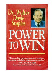 Power To Win, Paperback Book, By: Dr. Walter Doyle Staples