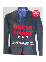 Dress Smart (Men), Hardcover Book, By: Kim Johnson and Jeff Stone