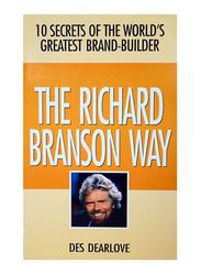 The Richard Branson Way, Paperback Book, By: Des Dearlove