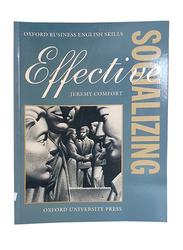 Effective Socializing, Paperback Book, By: Jeremy Comfort