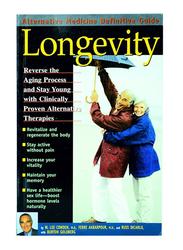 Longevity, Paperback Book, By: W. Lee Cowden, M.D., Ferre Akbarpour, M.D., Russ Dicarlo and Burton Goldberg