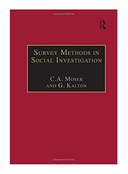 Survey Methods in Social Investigation Second Edition, Paperback Book, By: Claus A. Moser and Graham Kalton