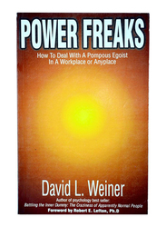 Power Freaks, Paperback Book, By: David L. Weiner and Robert E. Lefton