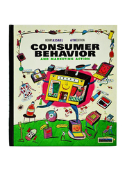Consumer Behavior and Marketing Action 6th Edition, Hardcover Book, By: Henry Assael