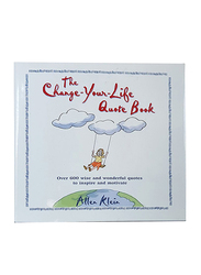 The Change-Your-Life Quote Book, Hardcover Book, By: Allen Klein