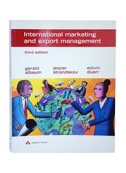 International Marketing and Export Management Third Edition, Paperback Book, By: Gerald Albaum, Jesper Strandskov and Edwin Duerr