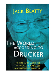 The World According to Drucker, Paperback Book, By: Jack Beatty