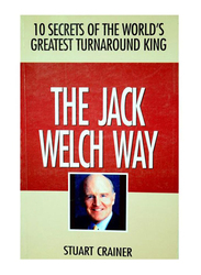 The Jack Welch Way, Paperback Book, By: Stuart Crainer