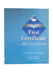 First Certificate Masterclass, Paperback Book, By: Simon Haines and Barbara Stewart
