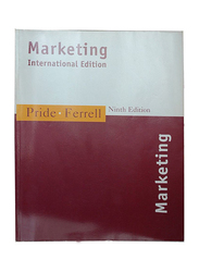 Marketing Ninth Edition, Paperback Book, By: William M. Pride and O. C. Ferell