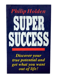 Super Success, Paperback Book, By: Philip Holden