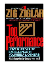Top Performance, Paperback Book, By: Zig Ziglar