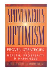 Spontaneous Optimism, Paperback Book, Dr. Michael Mercer