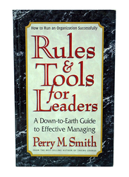 Rules & Tools for Leaders, Paperback Book, By: Perry M. Smith