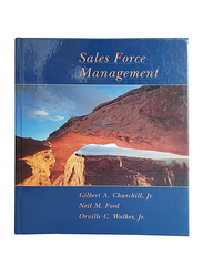 Sales Force Management Fifth Edition, Hardcover Book, By: Gilbert A. Churchill, Jr., Neil M. Ford and Orville C. Walker, Jr.