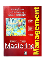 Financial Times Mastering Management, Paperback Book, By: London Business School